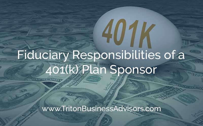 401(k) Plan Fiduciary Risks and Responsibilities