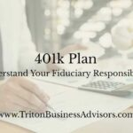 401k Plan: Understand Your Fiduciary Responsibility