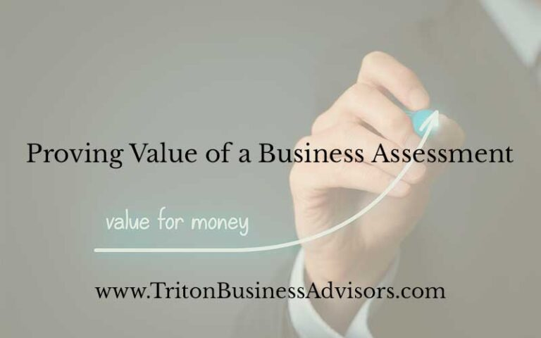 Proving Value of a Business Assessment