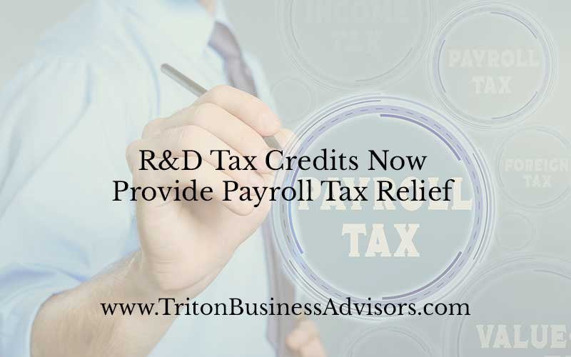 R&D Tax Credits Now Provide Payroll Tax Relief
