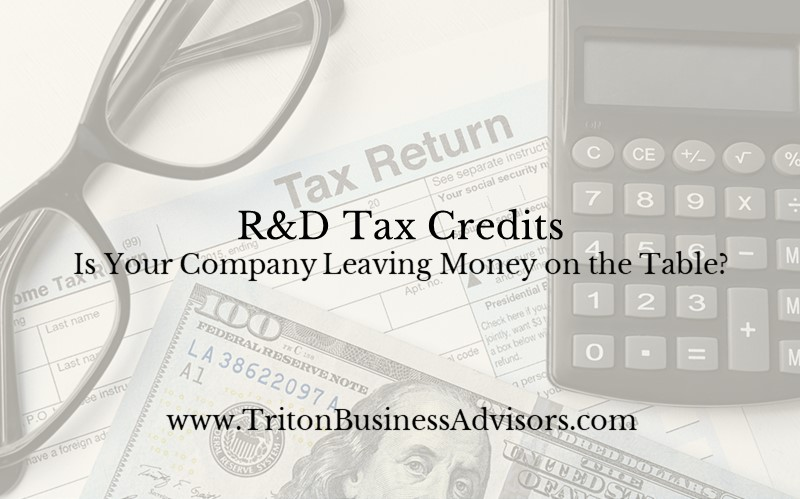 R&D Tax Credits - Is Your Company Leaving Money on the Table?