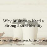 Why Businesses Need a Strong Brand Identity